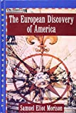 Morison, Samuel Eliot: The European Discovery of America: Volume 1: The Northern Voyages A.D. 500-1600