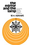 Abrams, M. H.: The Mirror and the Lamp: Romantic Theory and the Critical Tradition