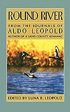 Round River (Galaxy Book, 372) by Aldo…
