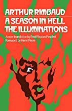 A Season in Hell and Illuminations by Arthur…