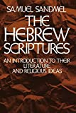 Sandmen, Samuel: The Hebrew Scriptures: An Introduction to Their Literature and Religious Ideas