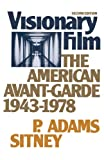 Sitney, P. Adams: The Visionary Film: The American Avant-Garde, 1943-1978
