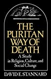 David E. Stannard: The Puritan Way of Death: A Study in Religion, Culture, and Social Change (Galaxy Books)