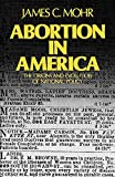 Mohr, James: Abortion in America: The Origins and Evolution of National Policy, 1800-1900