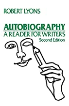 Autobiography: A Reader for Writers by…