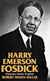 Miller, Robert Moats: Harry Emerson Fosdick