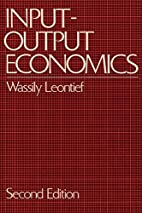 Input-Output Economics by Wassily Leontief