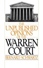The Unpublished Opinions of the Warren Court…