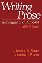 Writing Prose: Techniques and Purposes by…