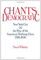 Chants Democratic: New York City and the…