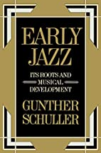 Early jazz : its roots and musical…