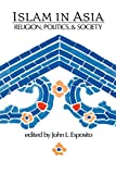 Esposito, John: Islam in Asia: The Roles of Boron And Silicon
