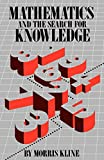 Kline, Morris: Mathematics and the Search for Knowledge
