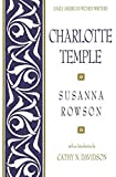 Davidson, Cathy N.: Charlotte Temple