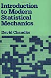 Chandler, David: Introduction to Modern Statistical Mechanics