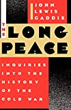 Gaddis, John Lewis: The Long Peace: Inquiries into the History of the Cold War