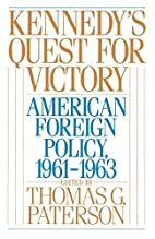 Kennedy's Quest for Victory: American…