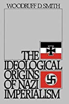 The Ideological Origins of Nazi Imperialism…