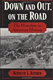 Kusmer, Kenneth L.: Down and Out, on the Road : The Homeless in American History