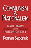 Szporluk, Roman: Communism and Nationalism: Karl Marx Versus Friedrich List