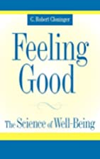 Feeling Good: The Science of Well-Being by…
