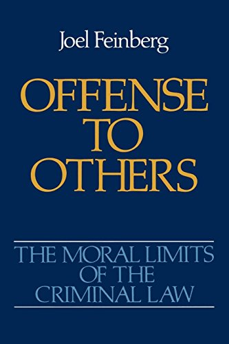 offense-to-others-moral-limits-of-the-criminal-law