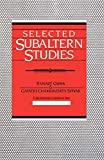 Guha, Ranajit: Selected Subaltern Studies