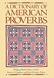 Mieder, Wolfgang: A Dictionary of American Proverbs