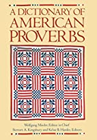 A Dictionary of American Proverbs by…