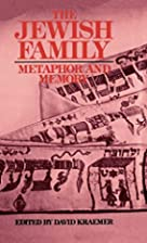 The Jewish Family: Metaphor and Memory by…
