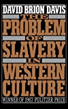 Davis, David Brion: The Problem of Slavery in Western Culture