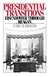 Brauer, Carl M.: Presidential Transitions: Eisenhower Through Reagan
