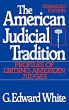 The American Judicial Tradition: Profiles of…