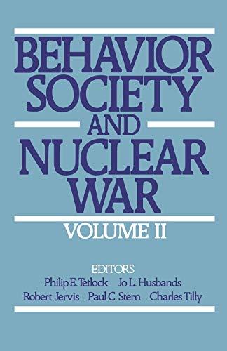 behavior-society-and-nuclear-war-volume-ii-behavior-society-nuclear-war