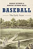 Seymour, Harold: Baseball: The Early Years