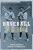 Seymour, Harold: Baseball: The Golden Age