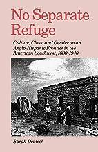 No Separate Refuge: Culture, Class, and…