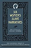 Andrews, William L.: Six Women's Slave Narratives