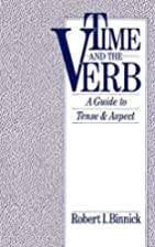 Time and the Verb: A Guide to Tense and…