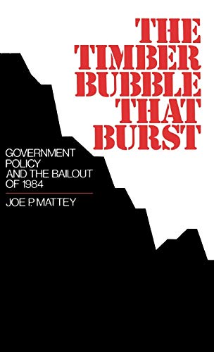 the-timber-bubble-that-burst-government-policy-and-the-bailout-of-1984