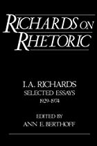 Richards on Rhetoric: I.A. Richards:…