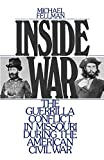Michael Fellman: Inside War: The Guerrilla Conflict in Missouri During the American Civil War