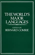 The World's Major Languages by Bernard…
