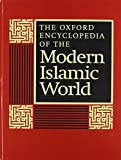 Esposito, John L.: The Oxford Encyclopedia of the Modern Islamic World