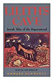 Schwartz, Howard: Lilith's Cave: Jewish Tales of the Supernatural