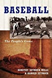 Seymour, Harold: Baseball: The People&#39;s Game