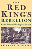 Bourne, Russell: The Red King's Rebellion: Racial Politics in New England 1675-1678