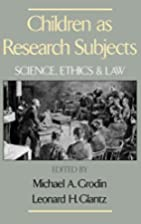 Children As Research Subjects: Science,…