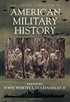 The Oxford Companion to American Military…