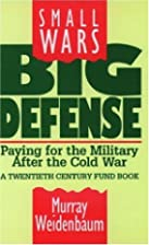 Small wars, big defense : paying for the…